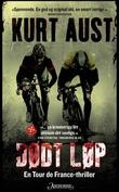 """""""Dødt løp - thriller"""" av Kurt Aust"""