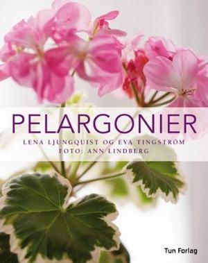 """""""Pelargonier"""" av Lena Ljungquist"""