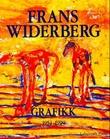 """""""Frans Widerberg grafikk"""" av Øivind Pedersen"""