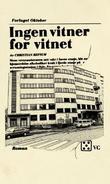 """""""Ingen vitner for vitnet - roman"""" av Christian Refsum"""