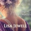 """""""Dagen vi møttes"""" av Lisa Jewell"""