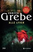 """Alle lyver"" av Camilla Grebe"