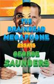 """The Braindead Megaphone"" av George Saunders"
