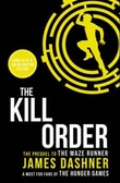"""The kill order"" av James Dashner"