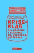 """""""Kriseklar - din håndbok i prepping og hverdagsberedskap"""" av Trygve Skanding"""