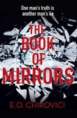 """The book of mirrors"" av E.O. Chirovici"