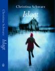 """""""Islagt"""" av Christina Schwarz"""