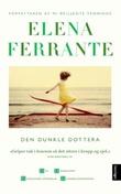 """""""Den dunkle dottera - roman"""" av Elena Ferrante"""
