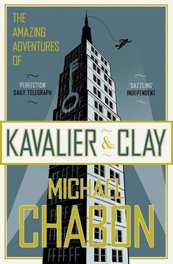 """The amazing adventures of Kavalier and Clay - a novel"" av Michael Chabon"