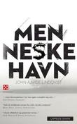"""""""Menneskehavn"""" av John Ajvide Lindqvist"""