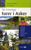 """""""40 trivelige turer i Asker"""" av Anne Grete Giæver"""