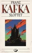 """""""Slottet"""" av Franz Kafka"""