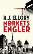 """""""Mørkets engler"""" av R.J. Ellory"""