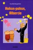 """""""Hokus pokus, Albert Åberg! (Polsk)"""" av Gunilla Bergström"""