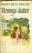 """""""Jalna. Bd. 14 - Rennys datter"""" av Mazo De la Roche"""