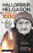 """""""Kvinnen ved 1000 grader - Herbjörg María Björnsson forteller"""" av Hallgrímur Helgason"""