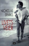 """Livets veier"" av Nicholas Sparks"