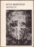 """Alene ut"" av Ketil Bjørnstad"