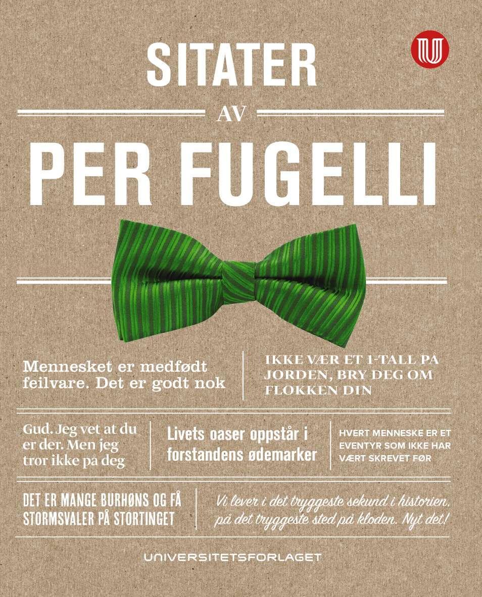 """""""Sitater av Per Fugelli - ikke vær et 1-tall på jorden, bry deg om flokken din"""" av Per Fugelli"""