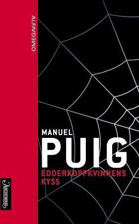 """""""Edderkoppkvinnens kyss"""" av Manuel Puig"""