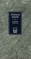 """""""Doktor Faustus - den tyske komponist Adrian Leverkühns liv fortalt av en venn"""" av Thomas Mann"""