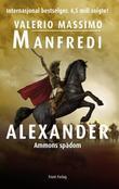 """""""Alexander - Ammons spådom"""" av Valerio Massimo Manfredi"""