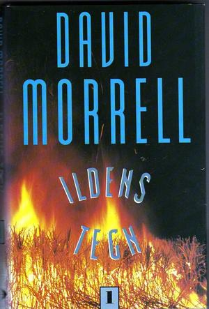 """""""Ildens tegn. Bd. 1"""" av David Morrell"""