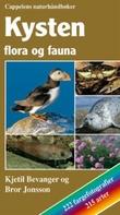"""""""Kysten - flora og fauna"""" av Kjetil Bevanger"""