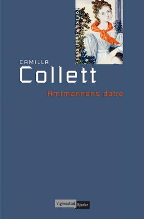 """Amtmannens døtre"" av Camilla Collett"
