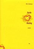 """""""Humle og honning - romanse"""" av Pål H. Christiansen"""