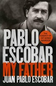 """Pablo Escobar - my father"" av Juan Pablo Escobar"