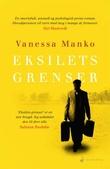 """""""Eksilets grenser - roman"""" av Vanessa Manko"""