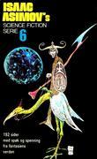 """""""Isaac Asimov`s Science fiction serie. Bok.6 - 192 sider med spøk og spenning fra  fantasiens verden"""" av Isaac Asimov"""