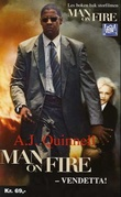 """Man on fire - vendetta!"" av A.J. Quinnell"
