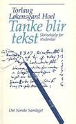 """""""Tanke blir tekst - skrivehjelp for studentar"""" av Torlaug Løkensgard Hoel"""
