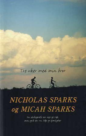 """""""Tre uker med min bror"""" av Nicholas Sparks"""