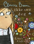 """""""Clarice Bean, ikke snu deg"""" av Lauren Child"""