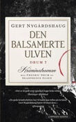 """""""Den balsamerte ulven"""" av Gert Nygårdshaug"""