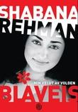 """""""Blåveis - min vei ut av volden"""" av Shabana Rehman"""