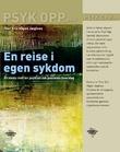"""""""En reise i egen sykdom - et vindu mot en psykiatrisk pasients hverdag"""" av Thor Eric Vågen Jægtnes"""