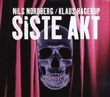 """""""Siste akt"""" av Nils Nordberg"""