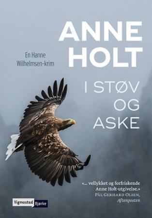 """""""I støv og aske - kriminalroman"""" av Anne Holt"""