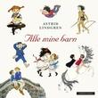 """""""Alle mine barn"""" av Astrid Lindgren"""