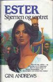 """""""Ester - stjernen og septret"""" av Gini Andrews"""