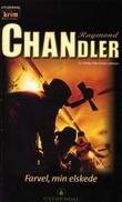 """""""Farvel, min elskede"""" av Raymond Chandler"""