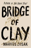 """Bridge of clay"" av Markus Zusak"