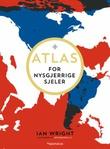 """""""Atlas for nysgjerrige sjeler"""" av Ian Wright"""