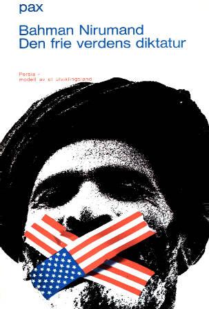 """""""Den frie verdens dikatur - Persia: modell av et utviklingsland"""" av Bahman Nirumand"""