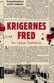 """""""Krigernes fred krim"""" av Lasse Gallefoss"""