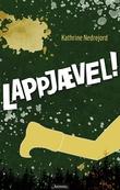 """""""Lappjævel!"""" av Kathrine Nedrejord"""